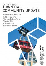 March 29th, Cornell Tech Community Town Hall at Manhattan Park Theatre Club