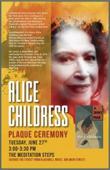 June 27th, 3:00 P.M., Alice Childress Plaque Ceremony, Meditation Steps