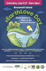 April 27th, Earth Love Day, Roosevelt Island Farmers Market