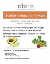 Monday, February 24th, Healthy Eating On A Budget, CBN/RI Senior Center
