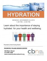 November 4th, Hydration, Presented by Hunter College Students, CBN/RI Senior Center