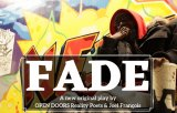 June 29th/30th, FADE, Open Doors Reality Poets, Howe Theatre, MSTDA