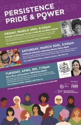 April 9th, Persistence, Pride and Power: Local Groups Celebrate Women's History Month, More