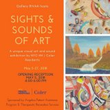 Until May 25th, Sights & Sounds of Art At Gallery RIVAA/Works by NYCHH/Coler Artists