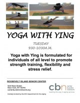 Tuesdays at 9:30, Yoga With Ying, CBN/RI Senior Center