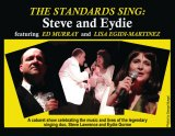 Last Chance Today, September 17th, Sweet Nostalgia: The Standards Sing: Steve and Eydie at MST&DA