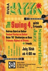 July 15th, The Swing Four Jazz Salon, 4:00 p.m., Gallery Rivaa