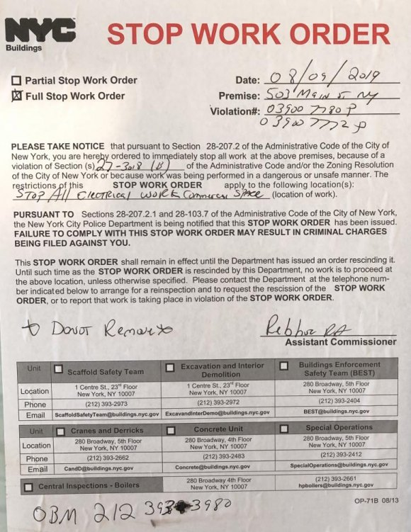Full Stop Work Order posted on August 9th, 2019, still in effect.