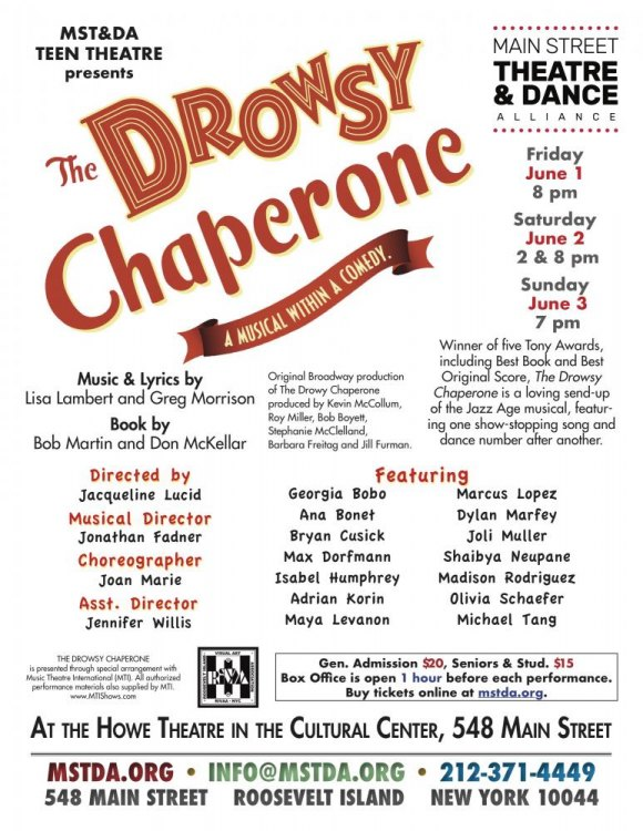 TODAY: Last Chance, The Drowsy Chaperone in the Howe Theatre, MST&DA