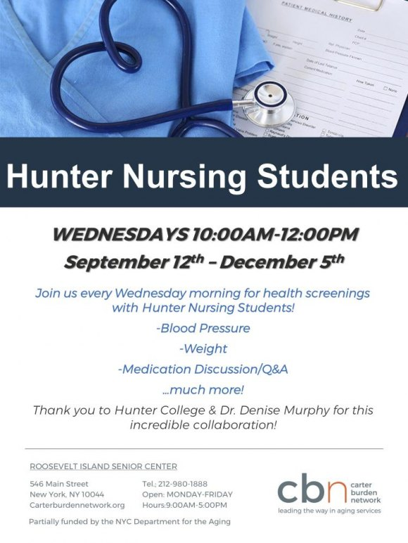 Wednesdays, 10:00 a.m. - Noon, Hunter College Nursing Students at RISC