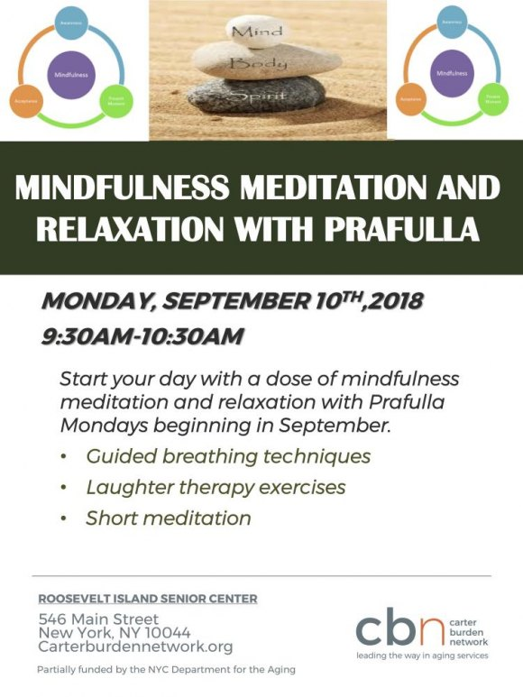Mondays, 9:30, Mindfulness Meditation with Prafulla, CBN/RI Senior Center