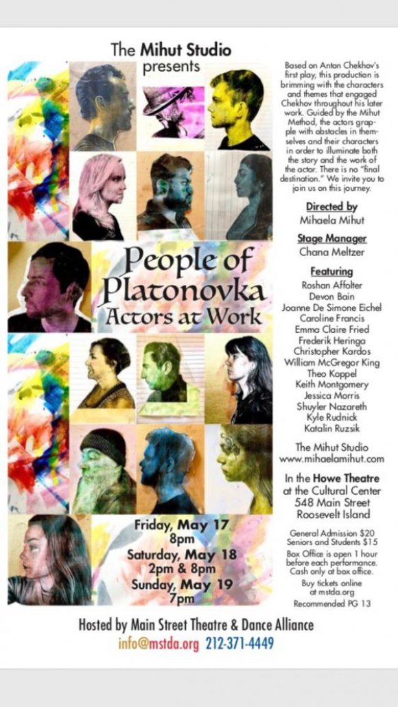 "May 17-19, Roosevelt Islander Mihaela Mihut directs ""People of Platonovka"" Based on Chekhov's First Play"