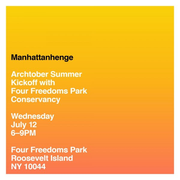 July 12th, Manhattanhenge Returns to FDR Four Freedoms Park - with Friends
