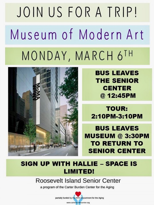 March 6th, A Trip to the Museum of Modern Art, Carter Burden/RI Senior Center