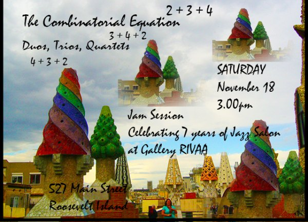 November 18th, Jam Session: Combinatorial Equation - Duos, Trios and Quartets, Gallery RIVAA